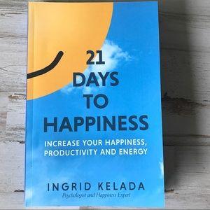 21 Days to Happiness Book by Ingrid Kelada